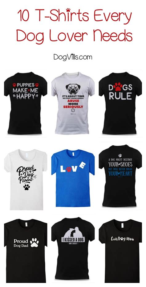 10 Must-Have Dog Lovers T-Shirts That Make Perfect Gift