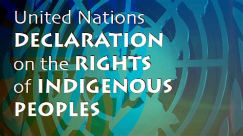 UNDRIP, Resource extraction, and Indigenous Consent in
