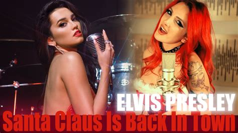 Elvis Presley - Santa Claus Is Back In Town (cover by