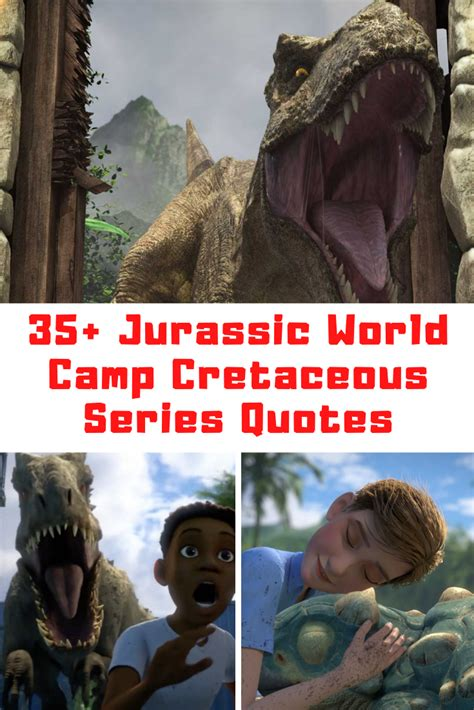 35+ Jurassic World Camp Cretaceous Quotes - Guide 4 Moms