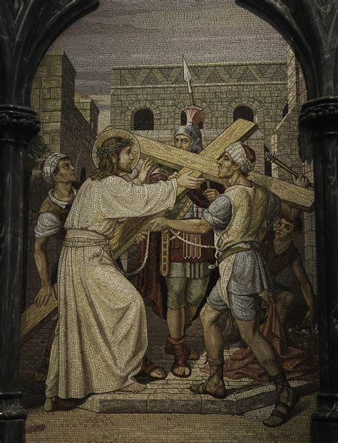"""The Second Station - Jesus takes up His Cross   """"My most"""