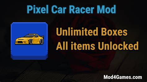 Pixel Car Racer Mod | Unlimited Boxes + All items Unlocked